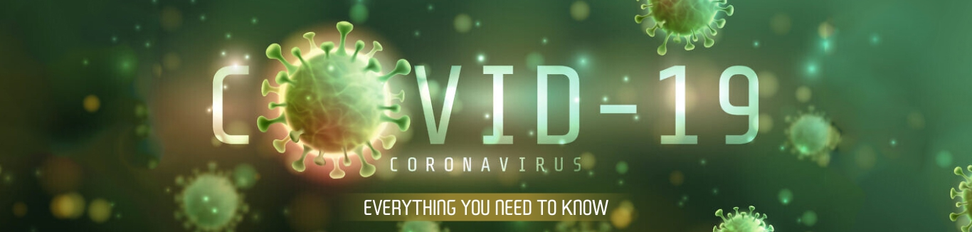 EVERYTHING YOU NEED TO KNOW ABOUT THE COVID-19